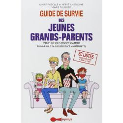 Guide de survie des jeunes grands parents